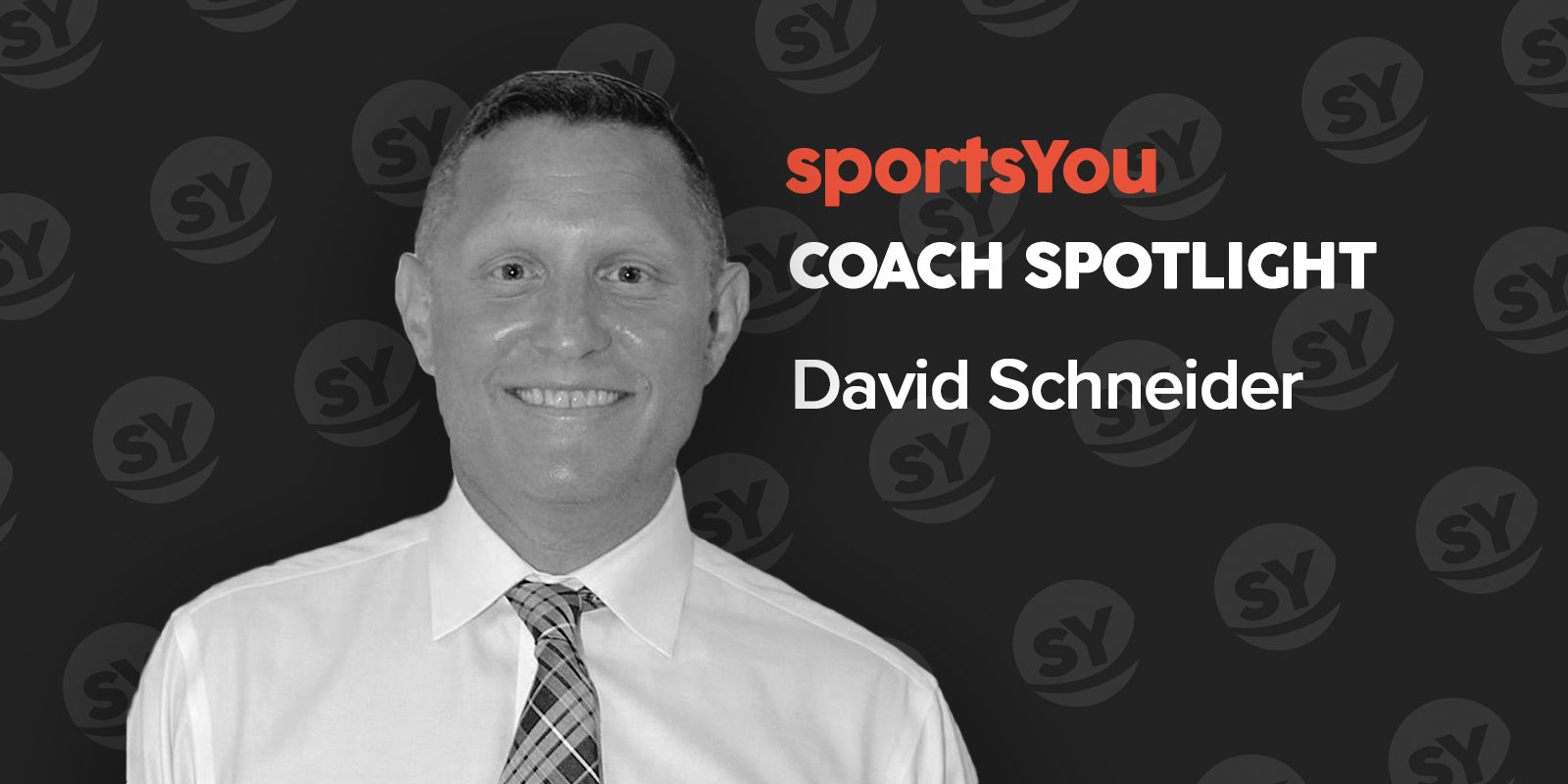 sportsYou Coach Spotlight: Q&A with Coach David Schneider